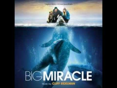 Big Miracle Soundtrack 01 Whale Hunt