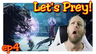 Let's play PREY! ep4,  GOIN IN BLIND! well 7hrs in BLINDISH?!  (survival horror gameplay pc)