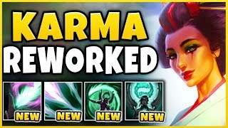 KARMA REWORK REVEALED! INSANELY OP *NEW* W (NEW BROKEN MECHANIC) - League of Legends