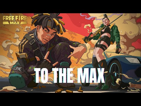 To the MAX | Official Music Video (ft. Joznez, Nyemiah Supreme, Locksmith) | Free Fire MAX