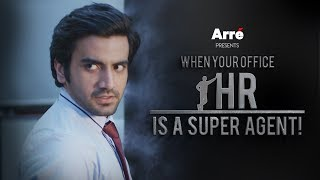 Har Office Ka Jack Ryan ft. Ayush Mehra & Deepak Kalra | When Your HR Is A Super Agent