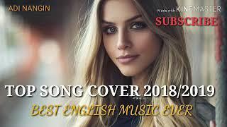 LAGU BARAT TERPOPULER - TOP SONGS COVER ACOUSTIC HITS 2018/2019 - BEST ENGLISH SONGS EVER POPULAR