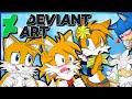 Tails VS DeviantArt | FEMALE TAILS !! (FT Tailsko)