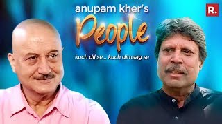 Anupam Kher's 'People' with Kapil Dev | Exclusive Interview