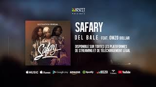 Safary - Del bale feat Omzo Dollar (audio)