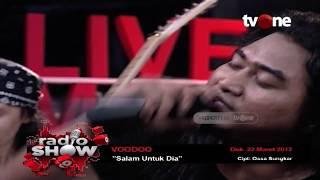 Voodoo - Salam Untuk Dia | Radioshow