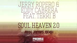 Jerry Ropero & Eddy Cabrera Feat. Terri B - Soul Heaven (Jason Jacobs Remix)