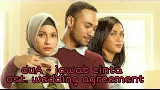 DuA - jawab cinta | ost. Wedding agreement