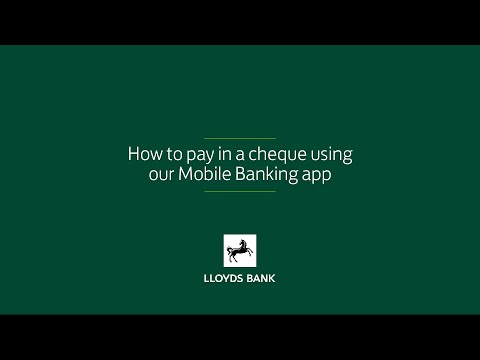 Deposit a cheque using the Lloyds Mobile Banking app