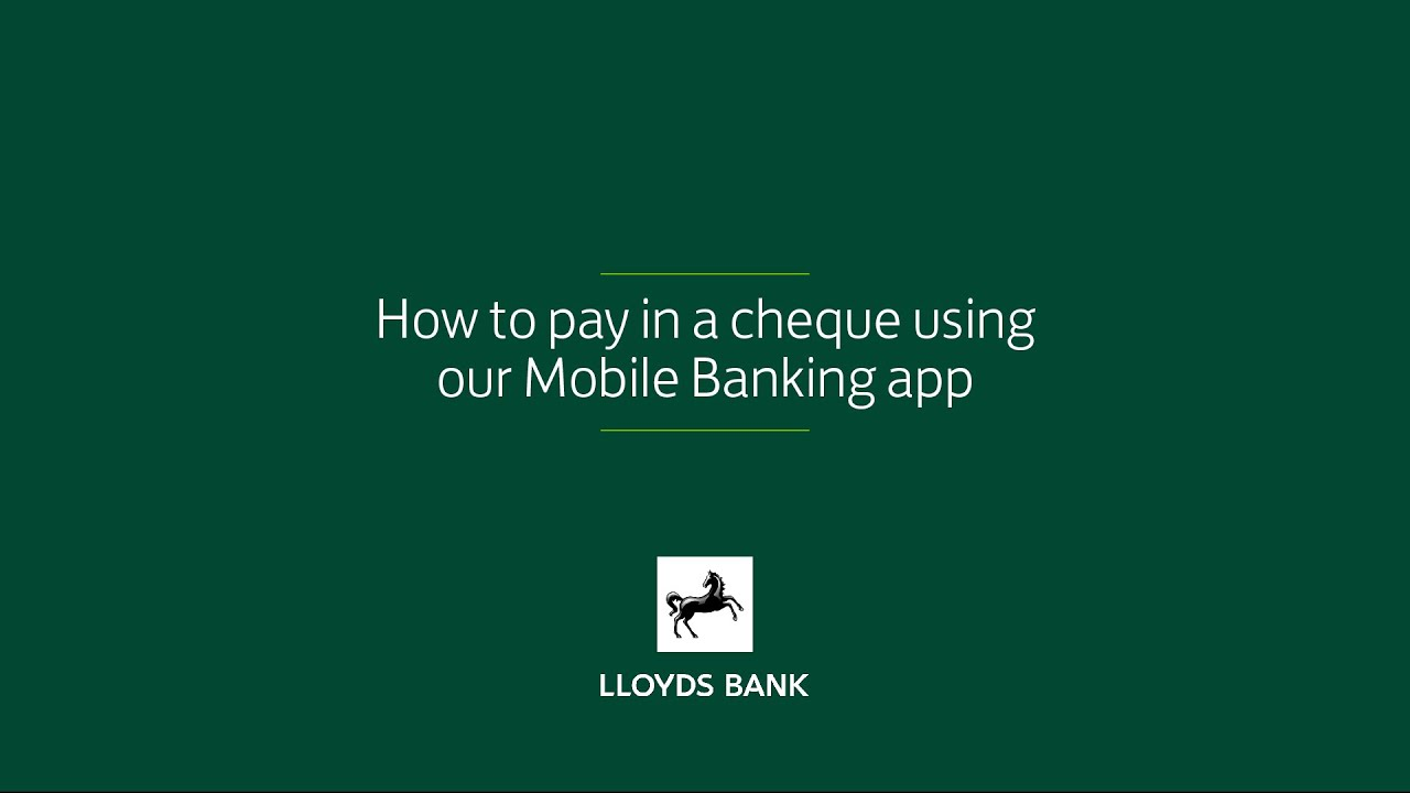 Lloyds Bank UK | How to Pay in Cheques on Mobile | Online