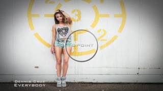 Dennis Cruz - Everybody (Original Mix)