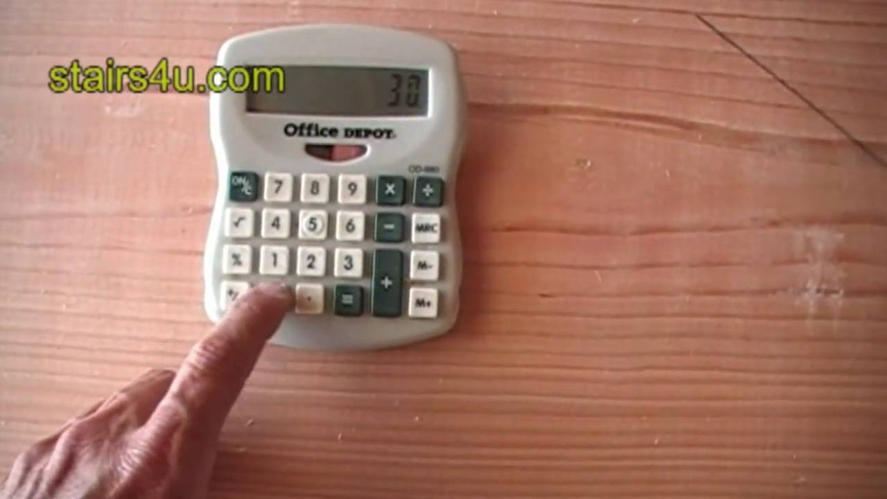 Using Calculator To Figure Stair Rise