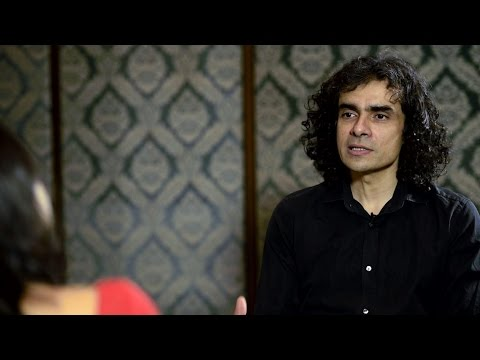 Imtiaz Ali | Why complex characters inspire me