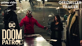 Doom Patrol Staffel 1 | Offizieller Trailer | PRIME Video