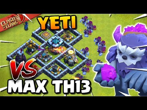 YETI Vs MAX TOWN HALL 13! Yeti Smash Attack Strategy - Clash Of Clans Update!