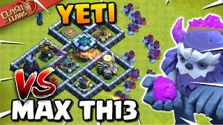 YETI vs MAX TOWN HALL 13! Yeti Smash Attack Strategy - Clash of Clans Update!