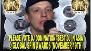 "VOTE DJ DOMINATION!!! ""BEST DJ IN ASIA"" @ GLOBAL SPIN AWARDS (NOV 19TH, 2012)"