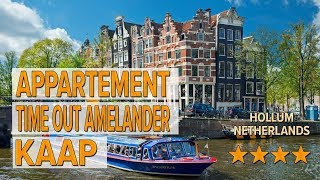 Appartement TIME OUT Amelander Kaap hotel review | Hotels in Hollum | Netherlands Hotels