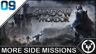 MORE SIDE MISSIONS | Middle-Earth Shadow of Mordor | 09
