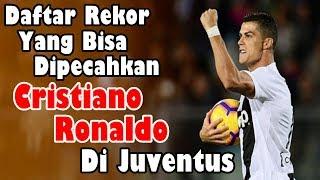 AMAZING!!! Daftar Rekor yang Bisa Dipecahkan Cristiano Ronaldo di Juventus