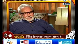 Bollywood Rewind- Kulbhushan Kharbanda- Veteran Actor - On 25th Dec 2016