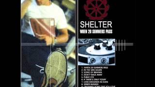 Shelter - Don't Walk Away