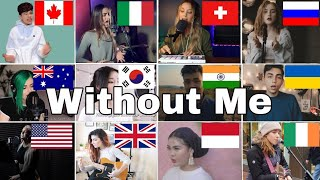 Who Sang It Better : Without Me - Halsey (From 12 different countries)