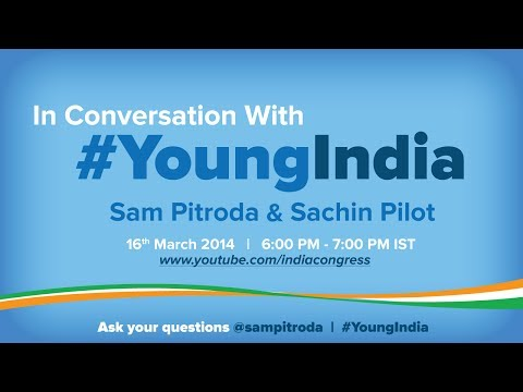 In conversation with #YoungIndia: Sam Pitroda and Sachin Pilot discuss India's demographic dividend