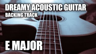 Dreamy Acoustic Guitar Backing Track  N E Major
