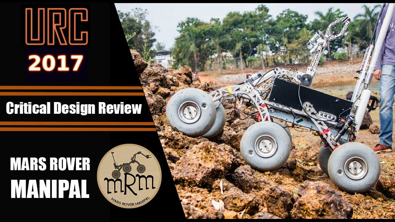 Critical Design Review - Mars Rover Manipal - URC 2017 ...