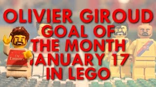Olivier Giroud - Goal of the Month in Lego - January 17