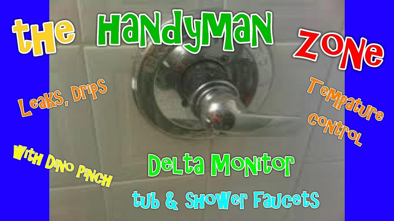 Delta Monitor tub - shower faucet, fix leaks from spout, shower head ...