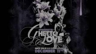 spinnerette - Ghetto Love