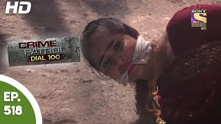 Crime Patrol Dial 100   क्राइम पेट्रोल   Dalsingsarai Murder Case   Ep 518   26th June, 2017