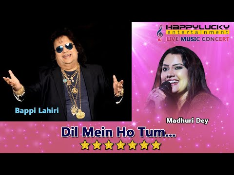 Dil Mein Ho Tum by Bappi Lahiri , Madhuri Dey - Live - HappyLucky Entertainment