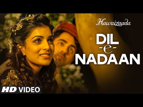 Official: 'Dil-e-Nadaan' Video Song |...