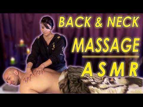 Amazing ASMR Massage | Woman Gives a Man Super Triggering Back and Neck Massage