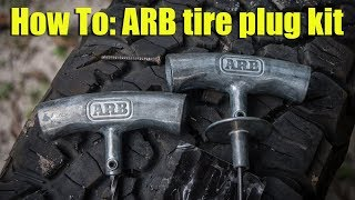 How To ARB tire plug kit to repair puncture