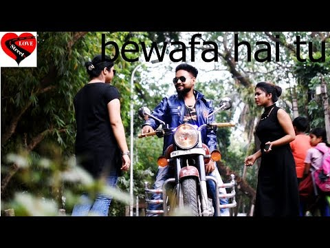 Bewafa Hai Tu| Heart Touching Love Story 2018| Latest Hindi New Song | by Love Street Habra