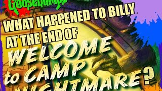 Goosebumps - What Happened To Billy At The End Of Welcome To Camp Nightmare?