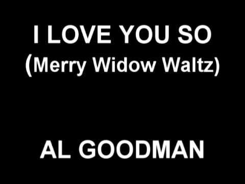 I Love You So (Merry Widow Waltz) - The Merry Widow