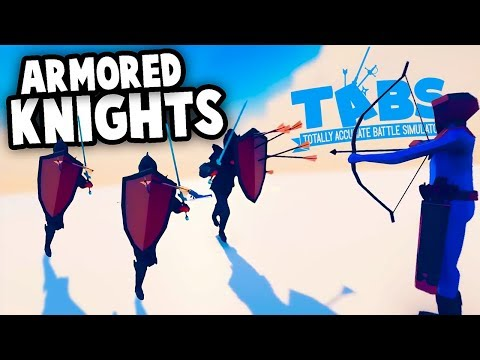 TABS NEW Armored Knights!  History of TABS Updates & Sandbox (Totally Accurate Battle Simulator)