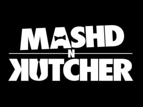 Mash'D N Kutcher   Ode To Rock