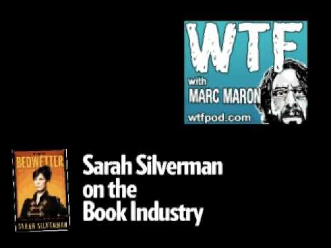 marc maron 39 s wtf podcast sarah silverman on the book industry youtube. Black Bedroom Furniture Sets. Home Design Ideas