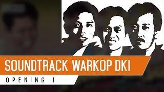 WARKOP DKI OST - Opening 1 (Full Instrument)