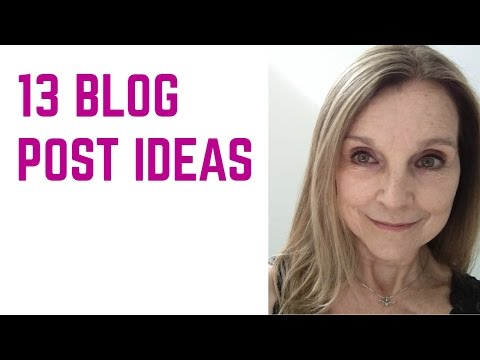 13 Blog Post Ideas