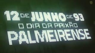 12 de Junho de 93 - O Dia da Paixão Palmeirense - O Filme