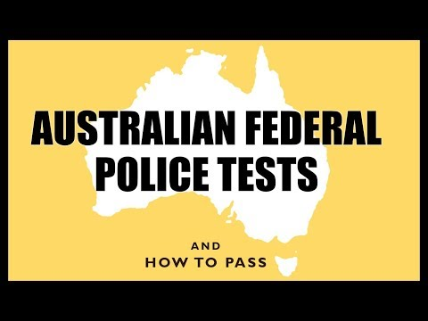 Australian Federal Police Tests (AFP) - How To Pass