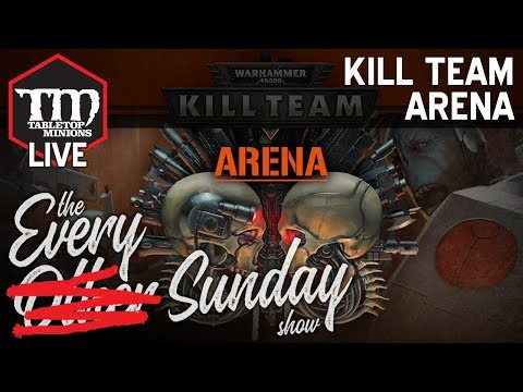 Kill Team Arena Thoughts - The Every Other Sunday Show