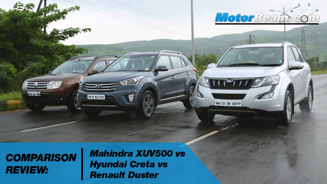 mahindra xuv500 vs hyundai creta vs renault duster co doovi. Black Bedroom Furniture Sets. Home Design Ideas